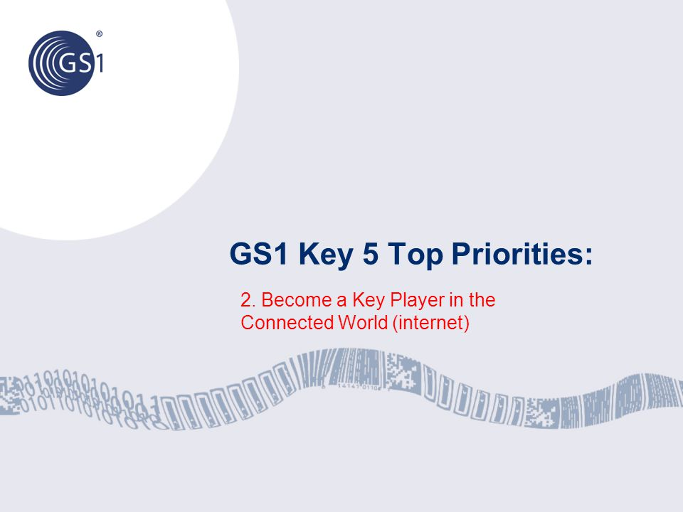 2. Become a Key Player in the Connected World (internet)