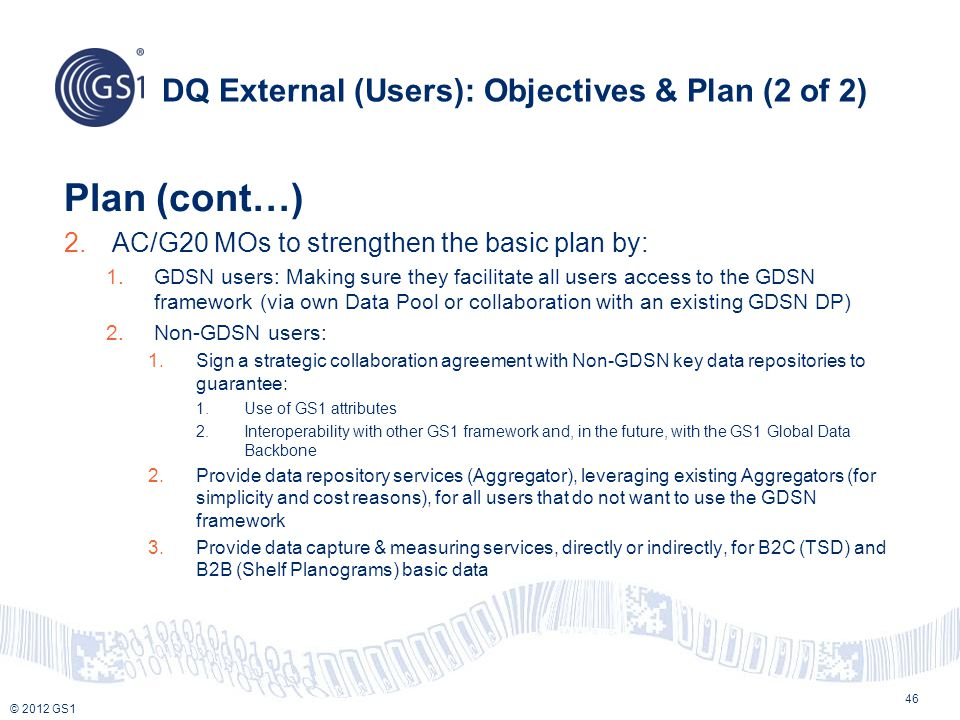 DQ External (Users): Objectives & Plan (2 of 2)