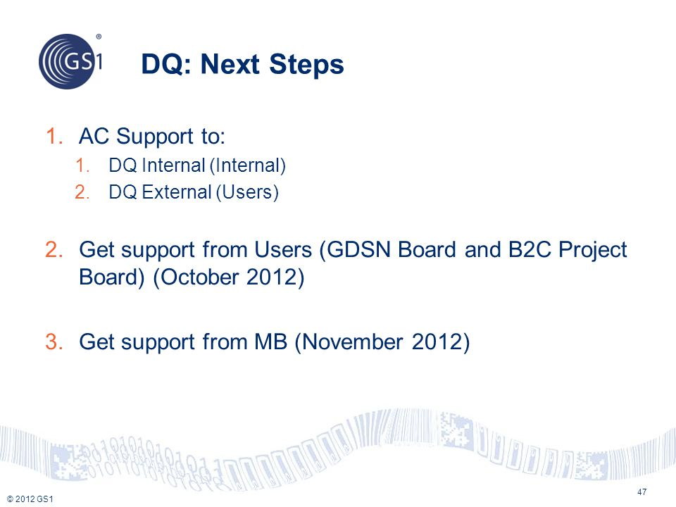 DQ: Next Steps AC Support to: