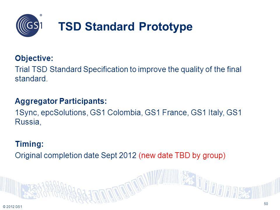 TSD Standard Prototype