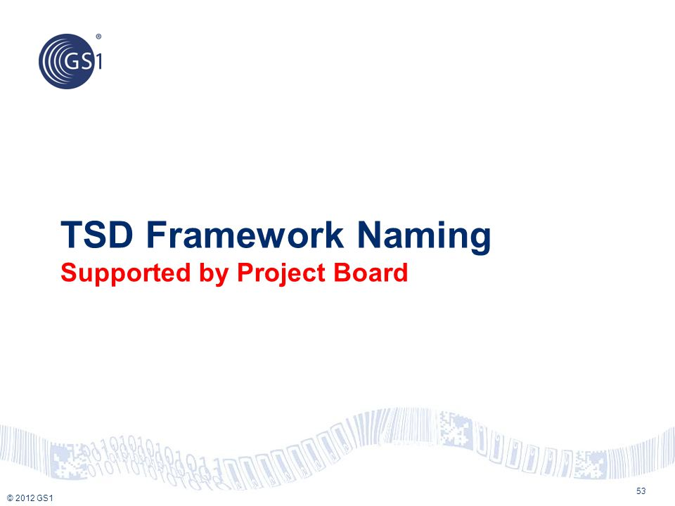 TSD Framework Naming Supported by Project Board
