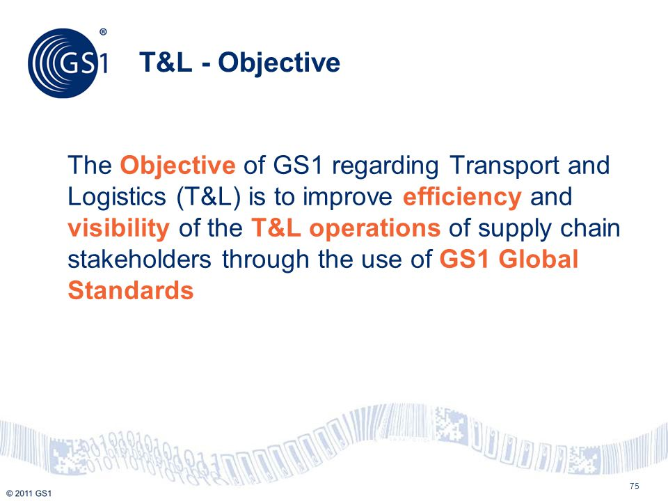 T&L - Objective