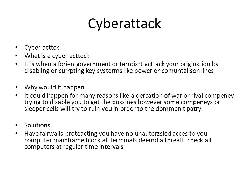 Cyberattack Cyber acttck What is a cyber actteck