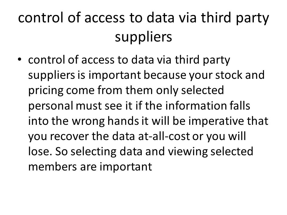 control of access to data via third party suppliers