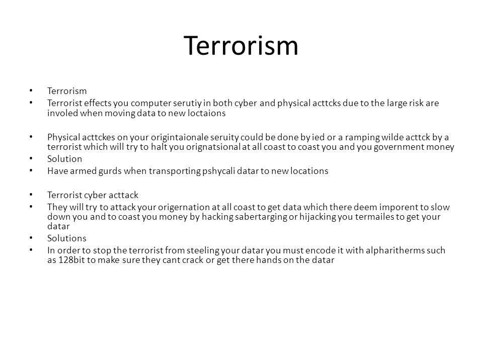 Terrorism Terrorism.