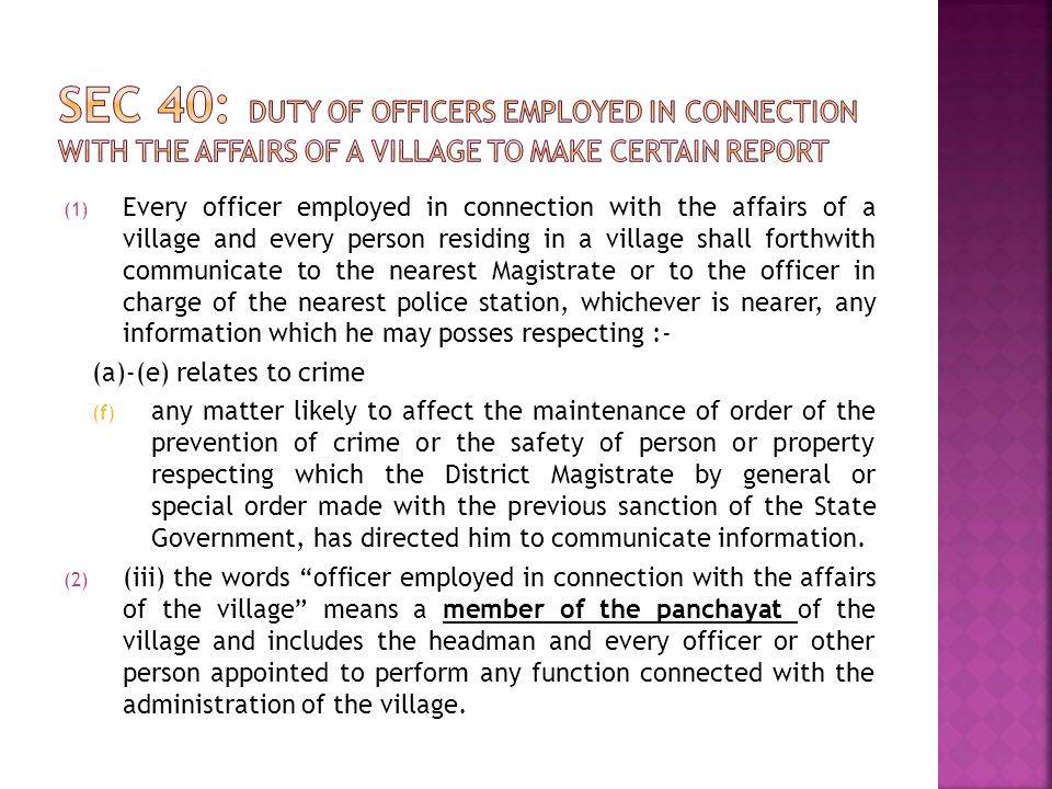 Sec 40: Duty of officers employed in connection with the affairs of a village to make certain report