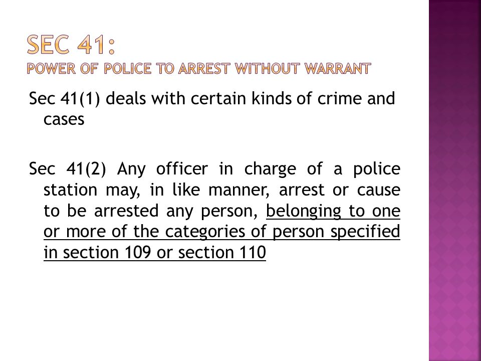Sec 41: Power of police to arrest without warrant