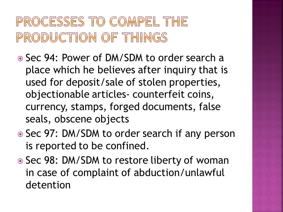 Processes to compel the production of things