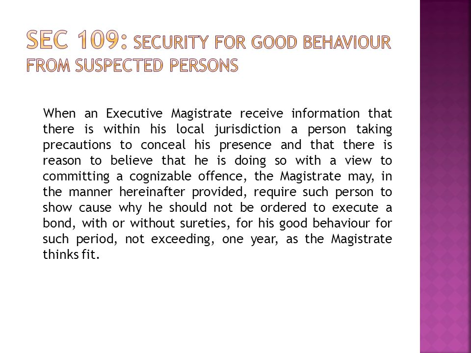 Sec 109: Security for good behaviour from suspected persons