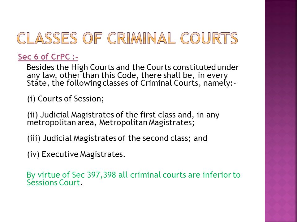 Classes of Criminal Courts