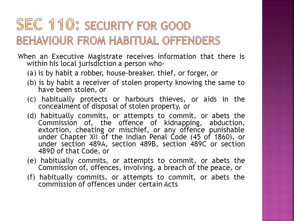 Sec 110: Security for good behaviour from habitual offenders