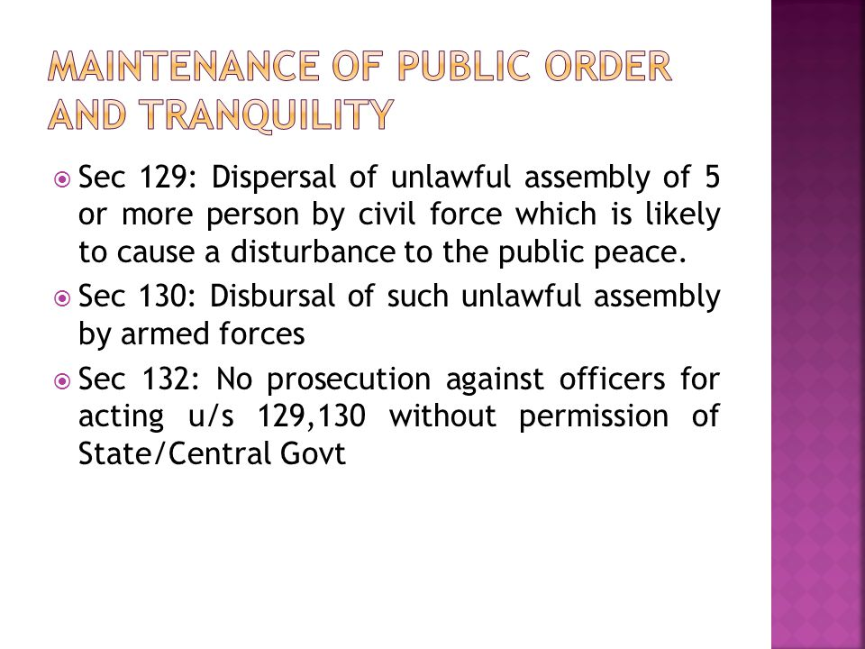 Maintenance of public order and tranquility