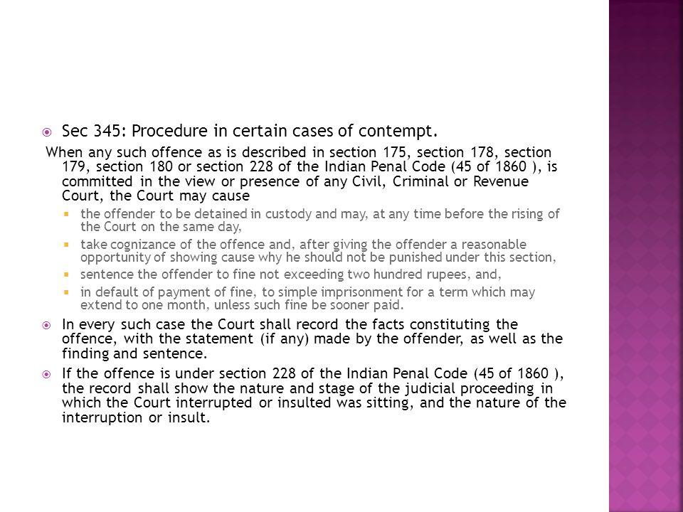 Sec 345: Procedure in certain cases of contempt.