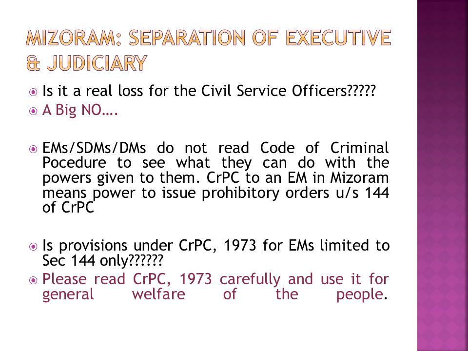 Mizoram: Separation of Executive & Judiciary