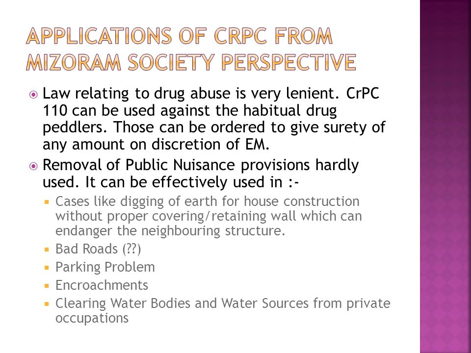 Applications of CrPC from Mizoram Society Perspective
