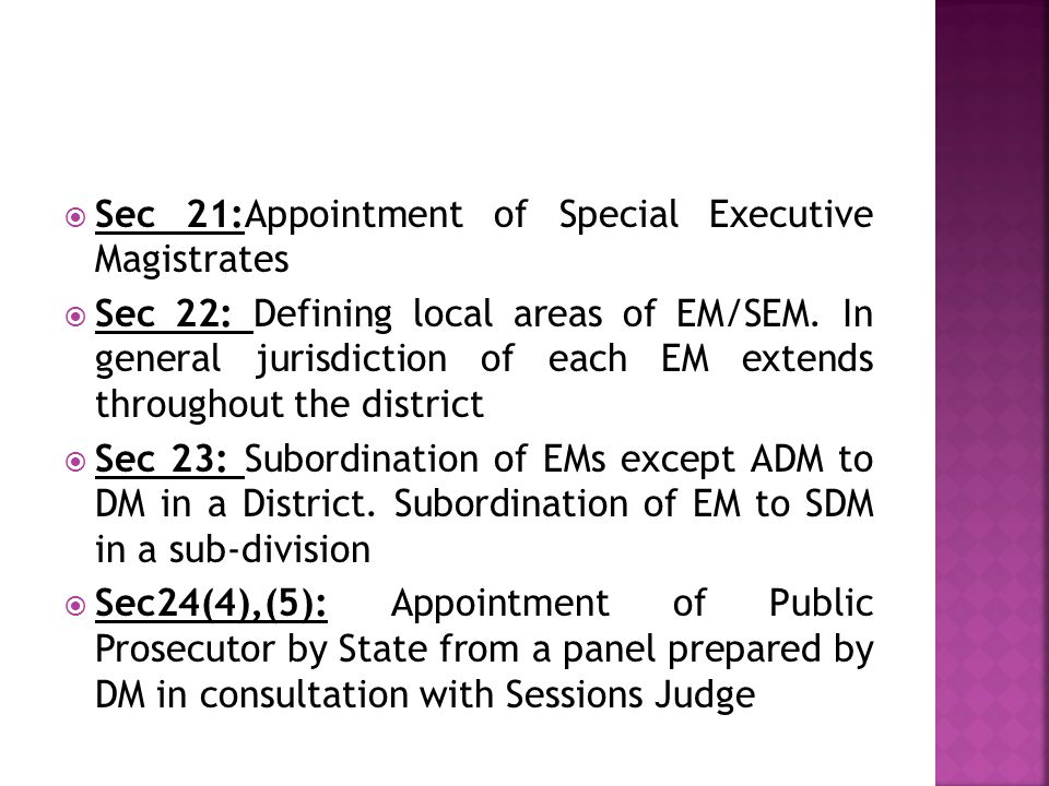 Sec 21:Appointment of Special Executive Magistrates