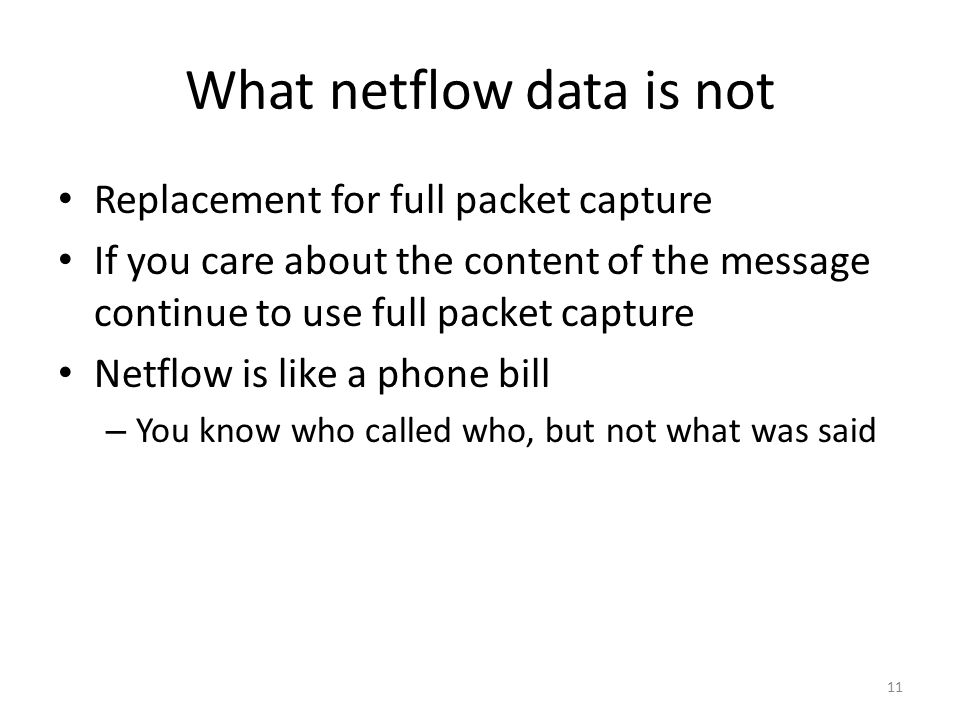 What netflow data is not