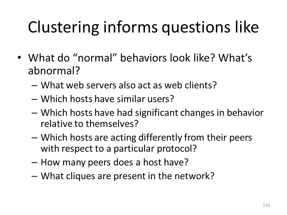 Clustering informs questions like