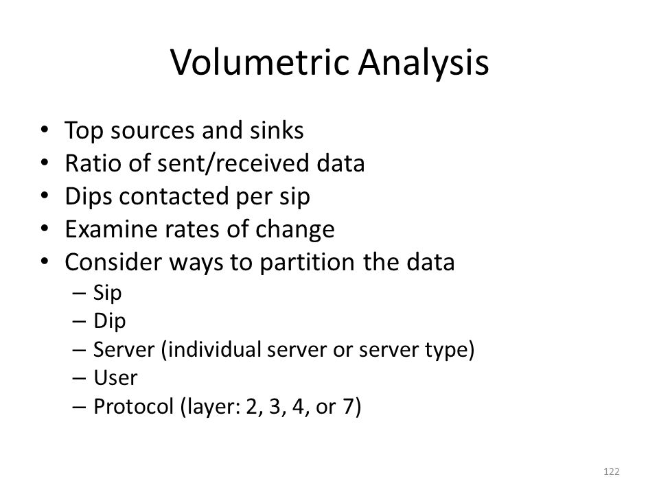 Volumetric Analysis Top sources and sinks Ratio of sent/received data