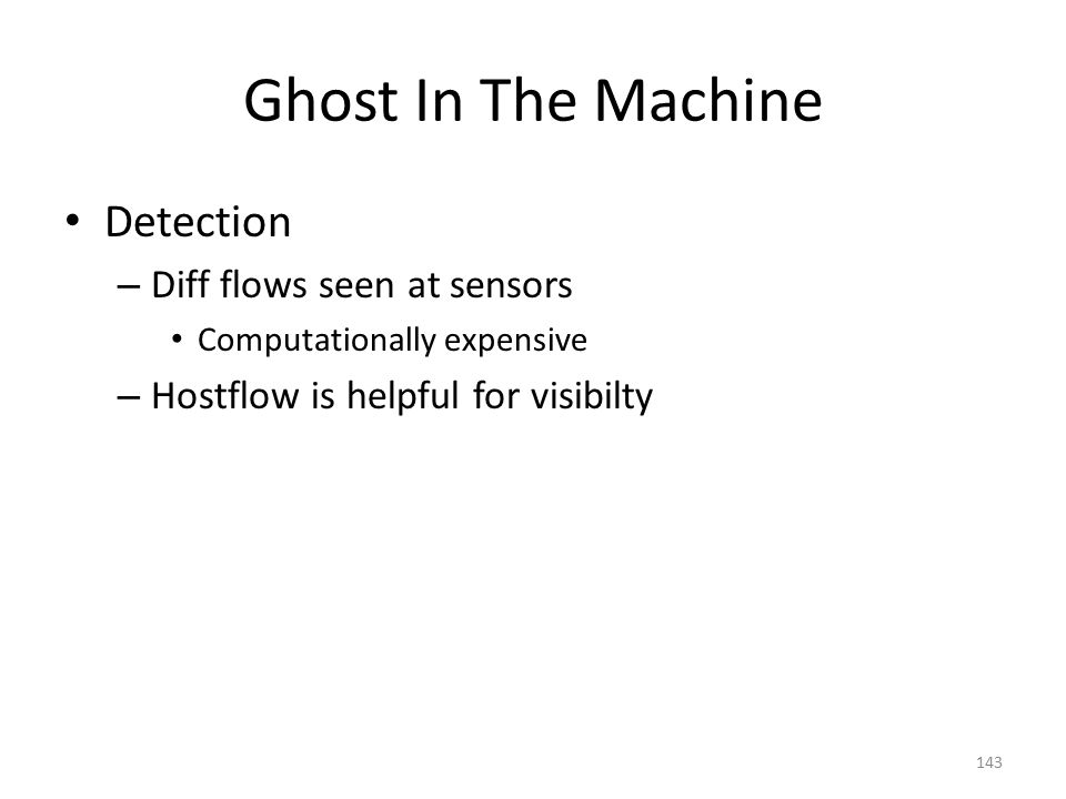 Ghost In The Machine Detection Diff flows seen at sensors