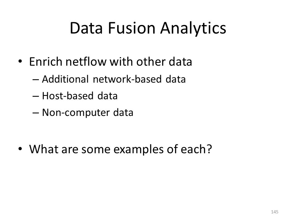 Data Fusion Analytics Enrich netflow with other data