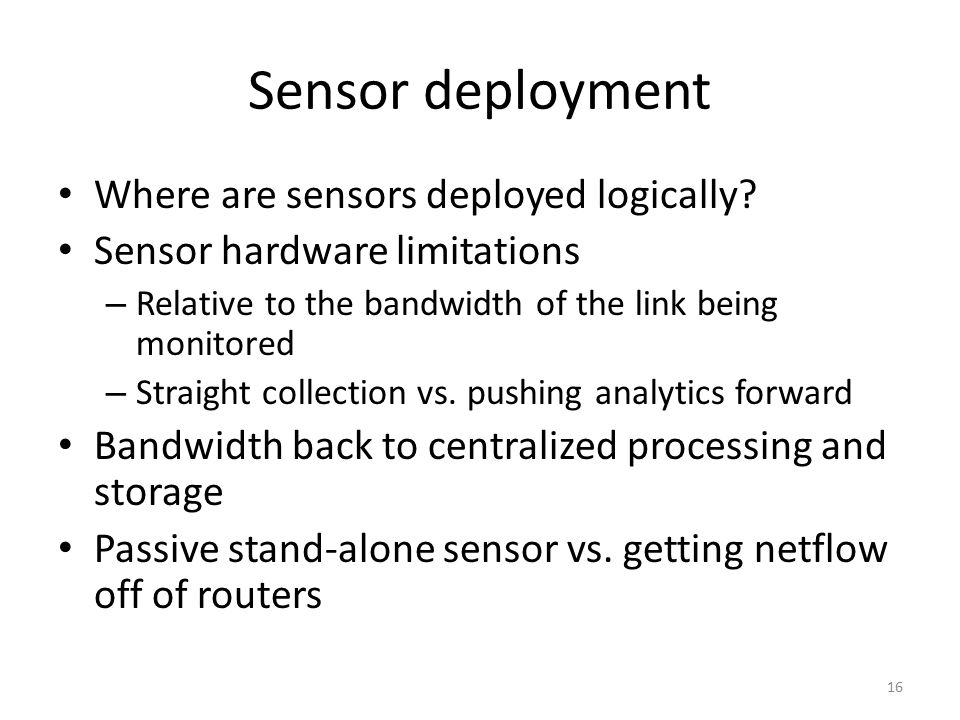 Sensor deployment Where are sensors deployed logically