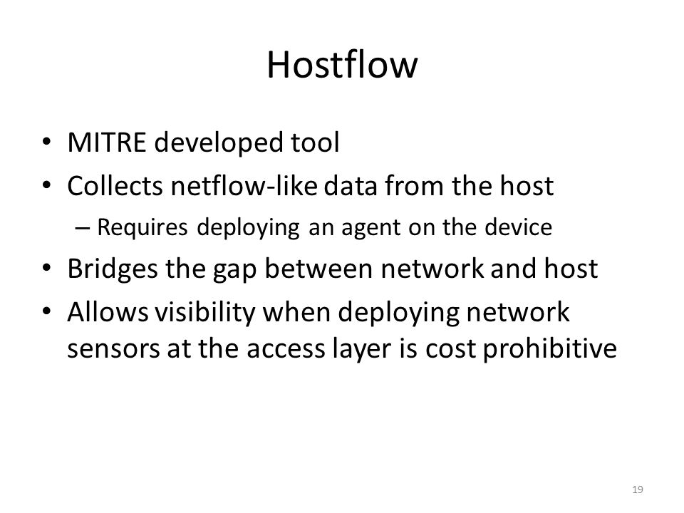 Hostflow MITRE developed tool Collects netflow-like data from the host