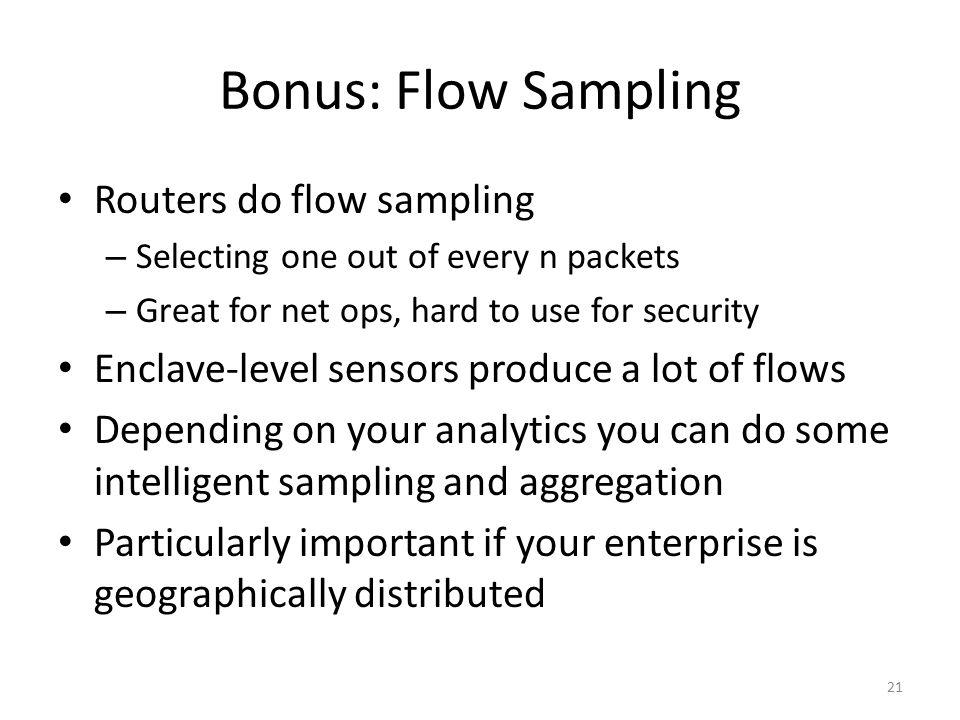 Bonus: Flow Sampling Routers do flow sampling