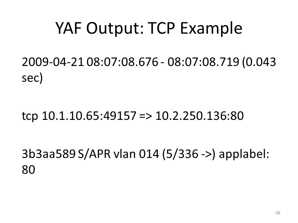 YAF Output: TCP Example