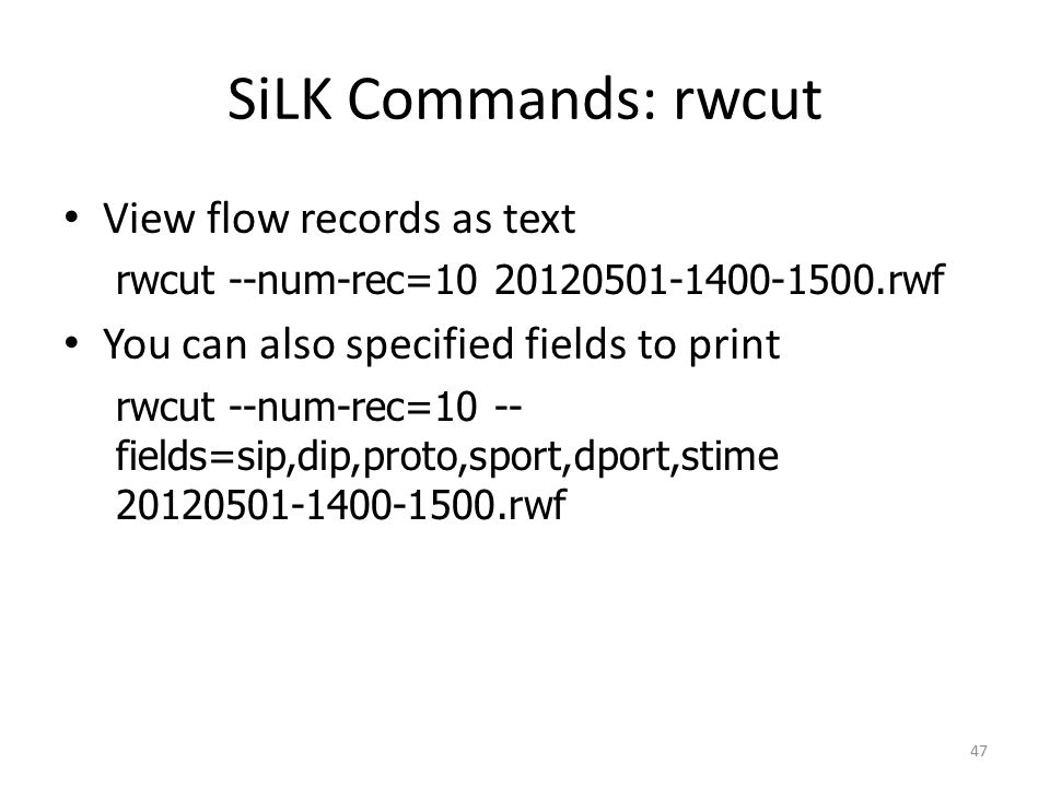 SiLK Commands: rwcut View flow records as text