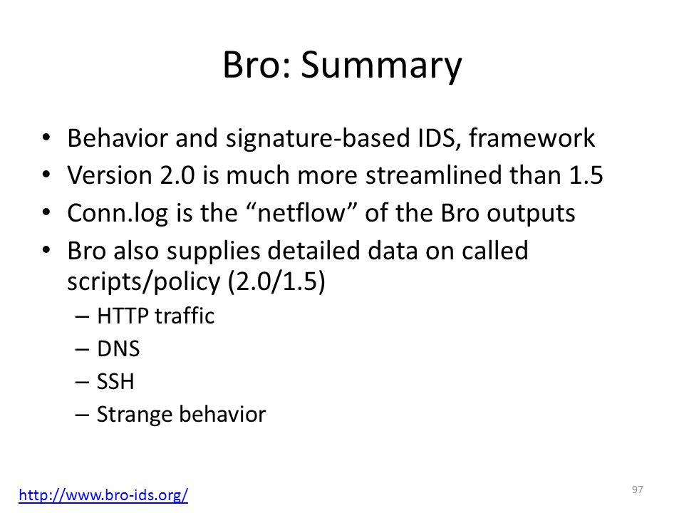 Bro: Summary Behavior and signature-based IDS, framework
