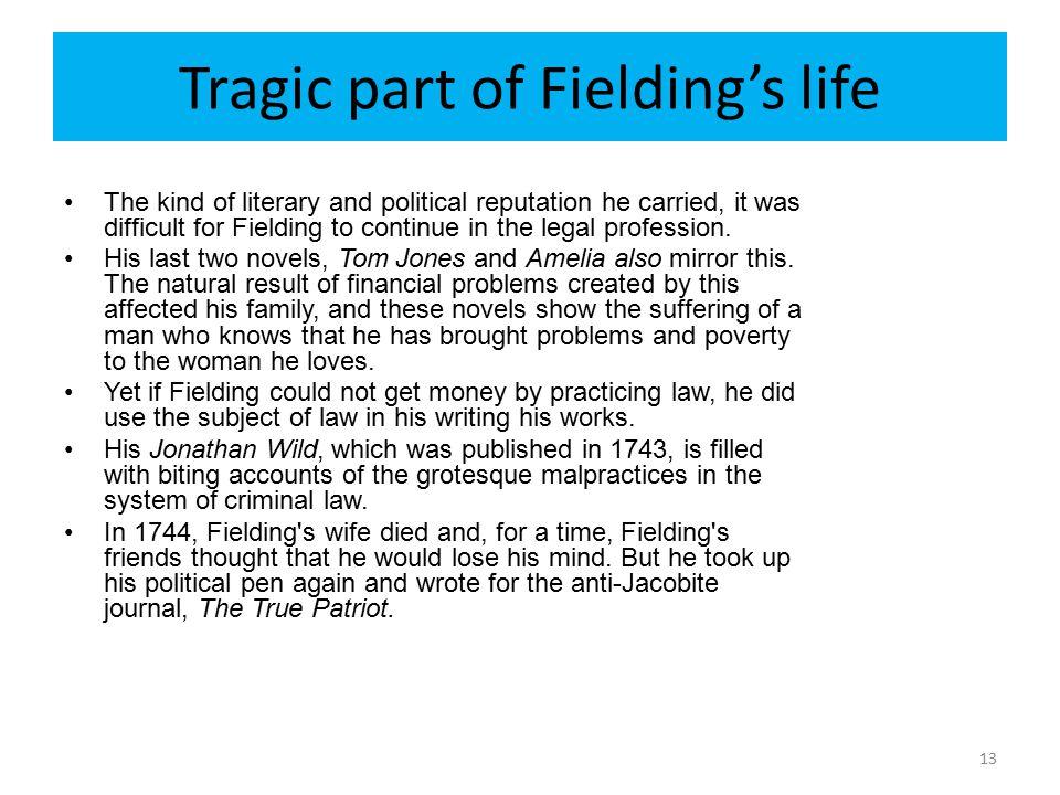 Tragic part of Fielding's life