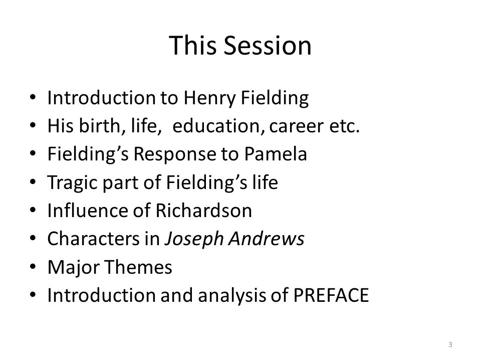 This Session Introduction to Henry Fielding