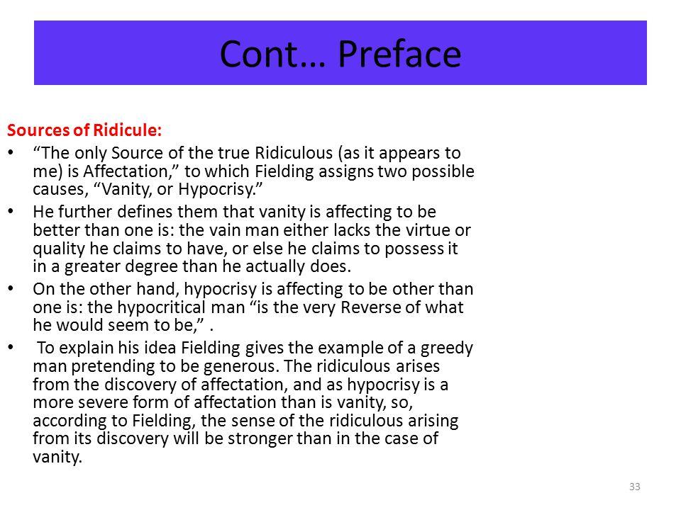 Cont… Preface Sources of Ridicule: