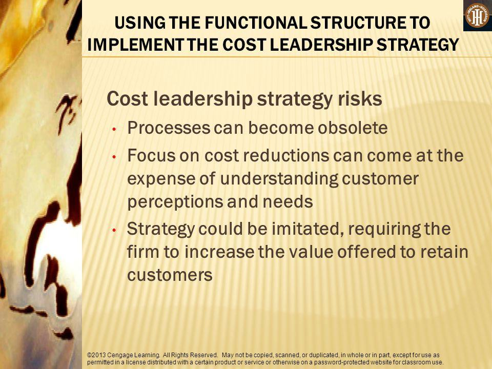 Cost leadership strategy risks