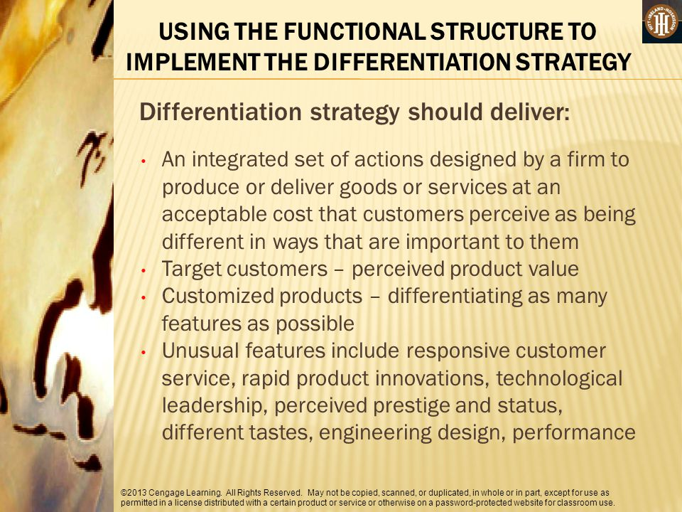Differentiation strategy should deliver: