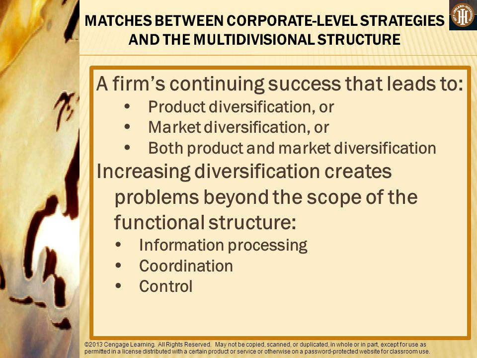 A firm's continuing success that leads to: