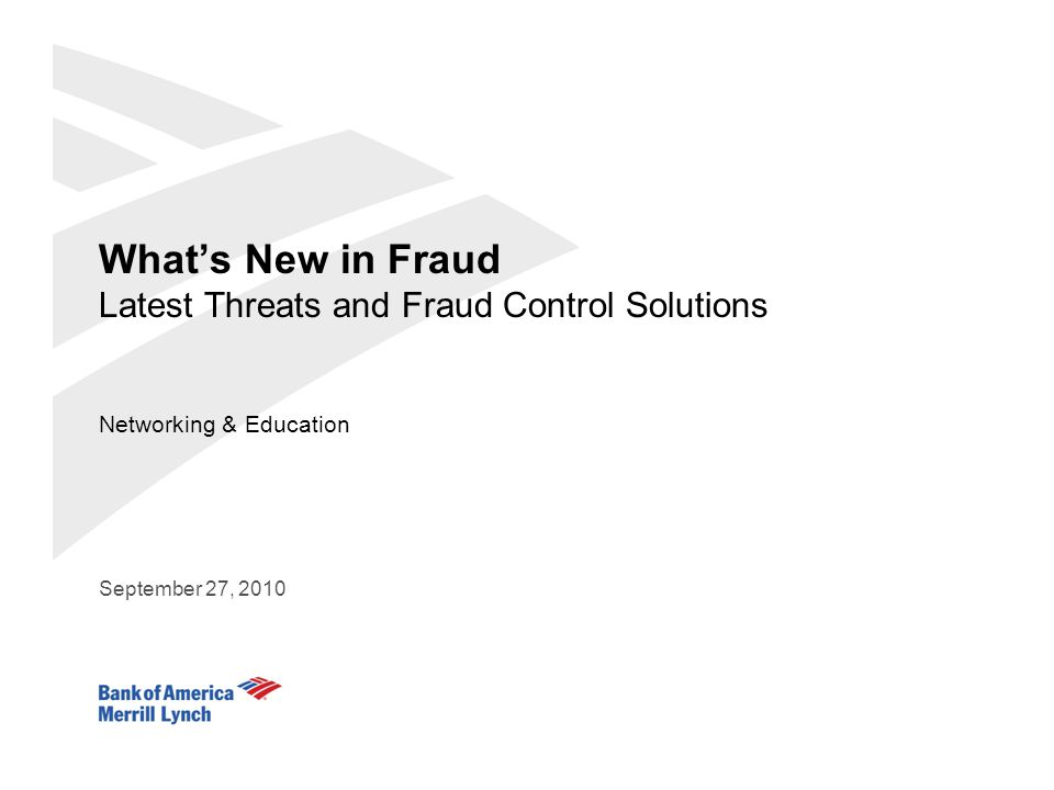 What's New in Fraud Latest Threats and Fraud Control Solutions