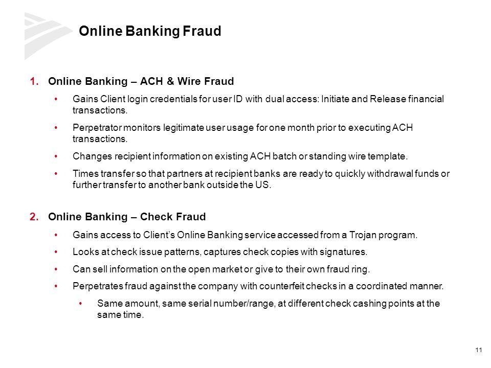 Online Banking Fraud Online Banking – ACH & Wire Fraud