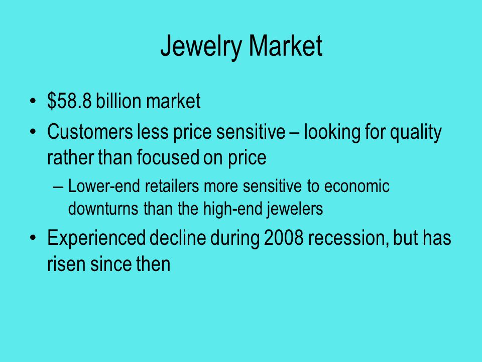 Jewelry Market $58.8 billion market