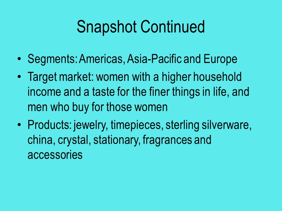Snapshot Continued Segments: Americas, Asia-Pacific and Europe