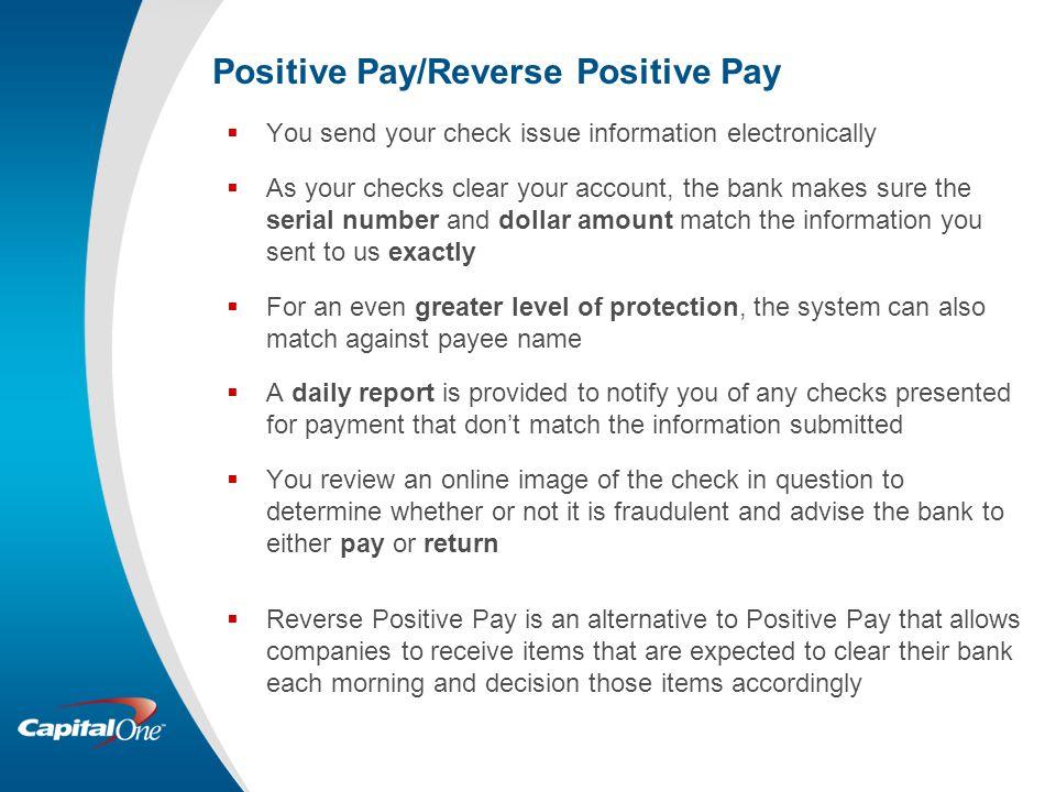 Positive Pay/Reverse Positive Pay