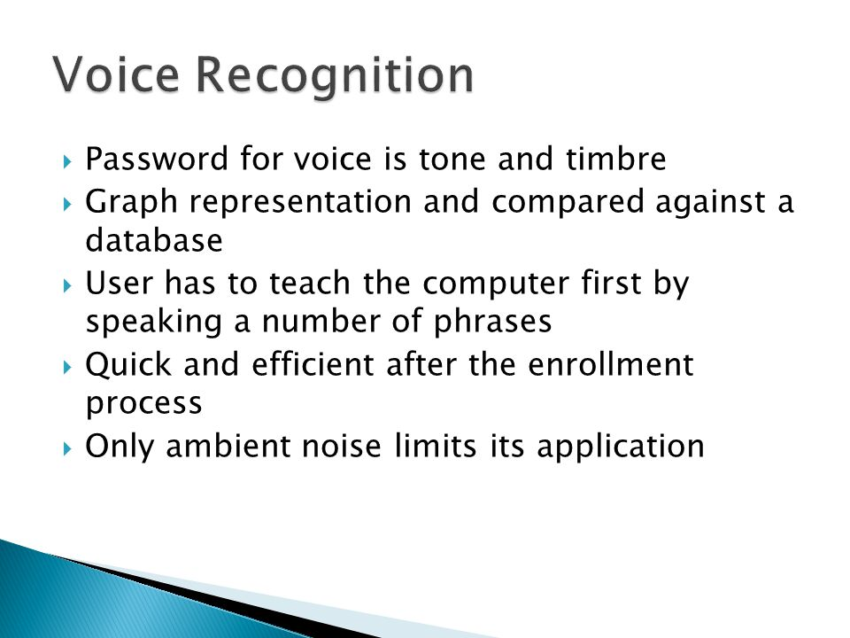 Voice Recognition Password for voice is tone and timbre