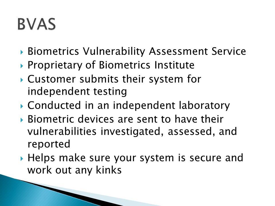 BVAS Biometrics Vulnerability Assessment Service