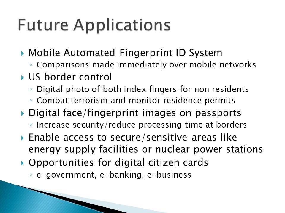Future Applications Mobile Automated Fingerprint ID System