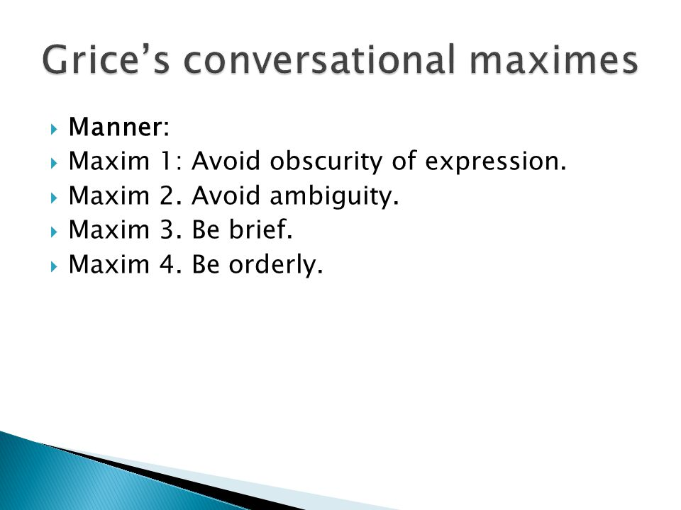 Grice's conversational maximes