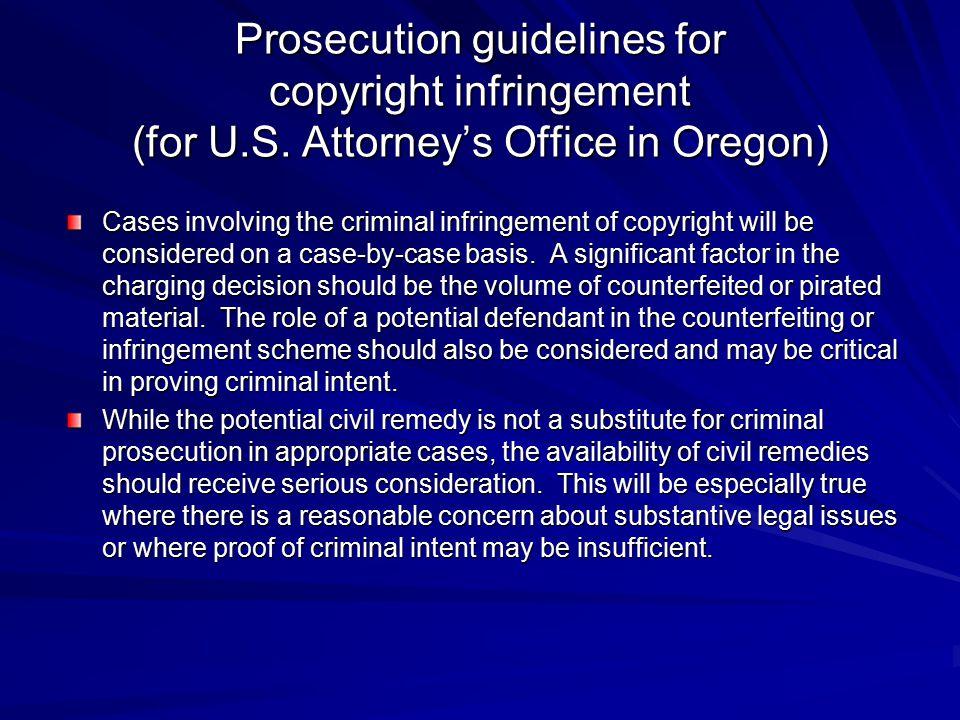 Prosecution guidelines for copyright infringement (for U. S