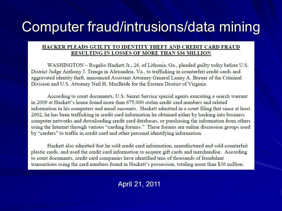 Computer fraud/intrusions/data mining