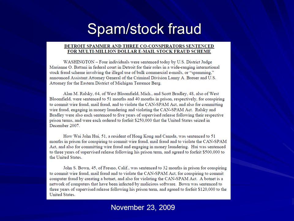 Spam/stock fraud November 23, 2009