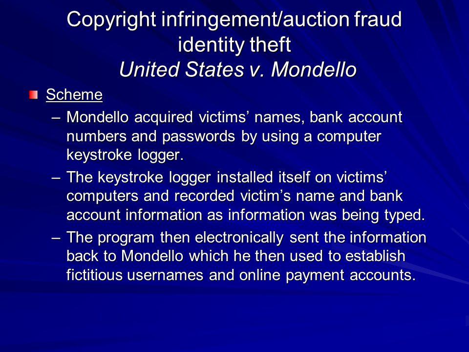 Copyright infringement/auction fraud identity theft United States v